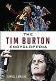 img - for The Tim Burton Encyclopedia book / textbook / text book