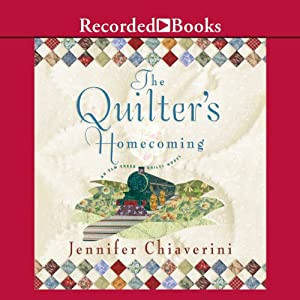 The Quilter's Homecoming | [Jennifer Chiaverini]
