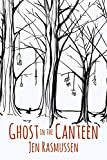 Ghost in the Canteen (The Adventures of Lydia Trinket Book 1)