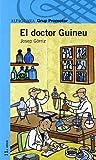 El Doctor Guineu - Grp. Promotor
