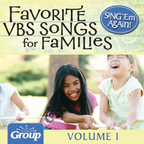 Sing 'em Again: Favorite Vacation Bible School (VBS) Songs, Vol. 1