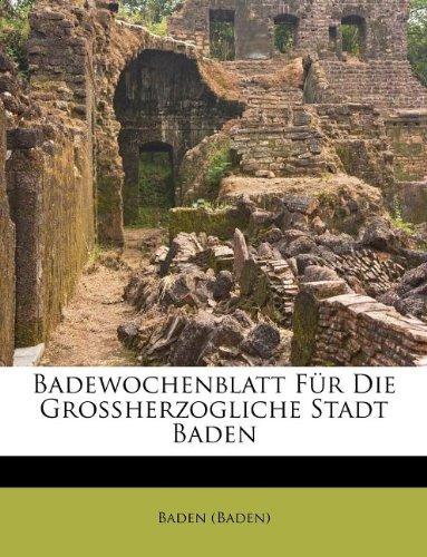 Badewochenblatt Für Die Großherzogliche Stadt Baden