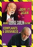 George Carlin Double Feature: Complaints & Grievances / Doin It Again