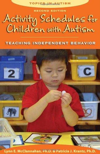 Activity Schedules for Children With Autism