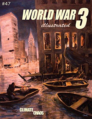 World War 3 Illustrated 47: Climate Chaos [World War 3 Illustrated] (Tapa Blanda)