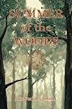 Summer of the Woods