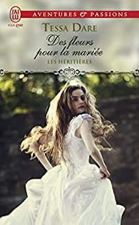 Les héritières, tome 2 : Des fleurs pour la mariée par Tessa Dare