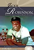img - for Jackie Robinson: Baseball Great & Civil Rights Activist (Essential Lives) book / textbook / text book