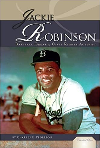 Jackie Robinson: Baseball Great & Civil Rights Activist (Essential Lives)