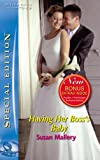 Having Her Boss's Baby (Silhouette Special Edition) (Silhouette Special Edition) (0263856232) by Susan Mallery