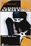 img - for El manejo de las armas ninja book / textbook / text book