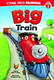 Big Train (Stone Arch Readers)