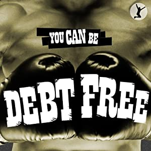 You Can Be Debt Free Audiobook