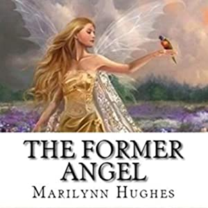 The Former Angel Audiobook
