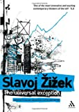 The Universal Exception (0826495303) by Zizek, Slavoj