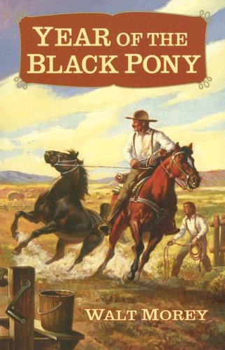 Year of the Black Pony (Living History Library), Walt Morey
