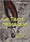 Le Tarot h�bra�que : L'�nergie vivant...