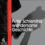 Peter Schlemihls wundersame Geschichte | Adelbert von Chamisso