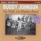 The Walk 'em Rhythm Band 1940-1950 (feat. Ella Johnson) [Jazz Archives No. 182]