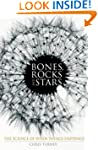 Bones, Rocks and Stars: The Science o...