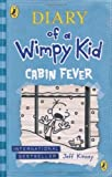 Jeff Kinney Diary of a Wimpy Kid: Cabin Fever by Kinney, Jeff (2013)