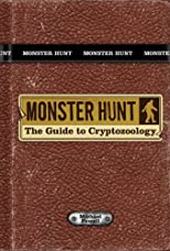 Monster Hunt: The Guide to Cryptozoology