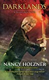 Darklands (A Deadtown Novel) by Nancy Holzner