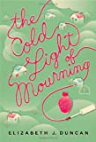 The Cold Light of Mourning: A Mystery (A Penny Brannigan Mystery)