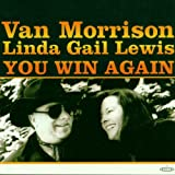 You Win Againby Van Morrison