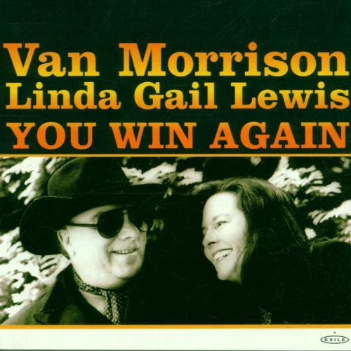 Van Morrison - You Win Again ( With Linda Gail) - Zortam Music