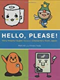 img - for Hello, Please! Very Helpful Super Kawaii Characters from Japan Paperback - September 6, 2007 book / textbook / text book