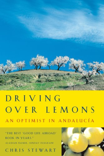 Driving Over Lemons: An Optimist in Andalucia (Lemons Trilogy)