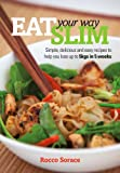img - for Eat your way Slim by Rocco Sorace book / textbook / text book