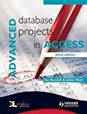 img - for Advanced Database Projects in Access by Ian Rendell (2008-12-31) book / textbook / text book