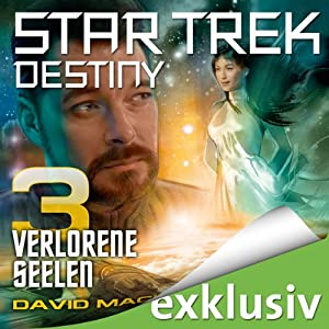 Star Trek Destiny 3: Verlorene Seelen | [David Mack]