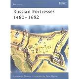 """Russian Fortresses 1480-1682von """"Konstantin Nossov"""""""
