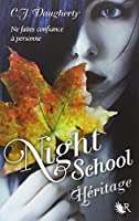 Night School, Tome 2