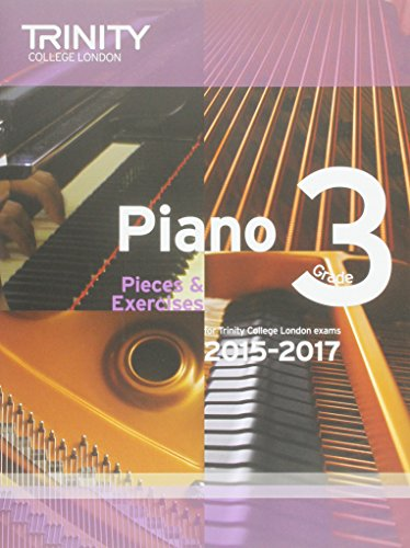 Piano 2015-2017: Pieces & Exercises (Piano Exam Repertoire)
