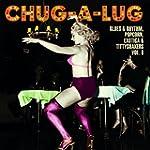 Chug-A-Lug / Exotic Blues & Rhythm Vo...