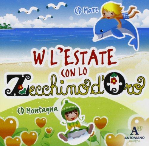 W L'Estate Con Lo Zecchino D'Oro - W L'Estate Con Lo Zecchino D'Oro