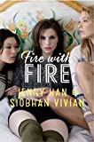 Fire with Fire (Burn for Burn Book 2)