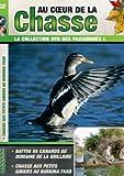 echange, troc Au coeur de la chasse N°8: Canards - Petits Gibiers