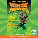 Ninja Meerkats: Escape from Ice Mountain & Hollywood Showdown Audiobook by Gareth P Jones Narrated by David Thorpe
