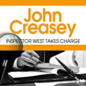Inspector West Takes Charge: Inspector West Mystery, Book 1 | John Creasey