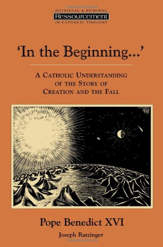 In the Beginning…': A Catholic Understanding of the...