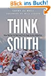 Think South: How We Got Six Men and F...