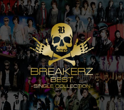 BREAKERZ BEST~SINGLE COLLECTION~(初回限定盤A)(2DVD付)