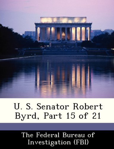 U. S. Senator Robert Byrd, Part 15 of 21