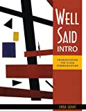 Well Said Intro: Pronunciation for Clear Communication (1413005101) by Grant, Linda