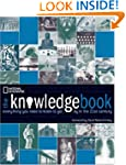 The Knowledge Book: Everything You Ne...